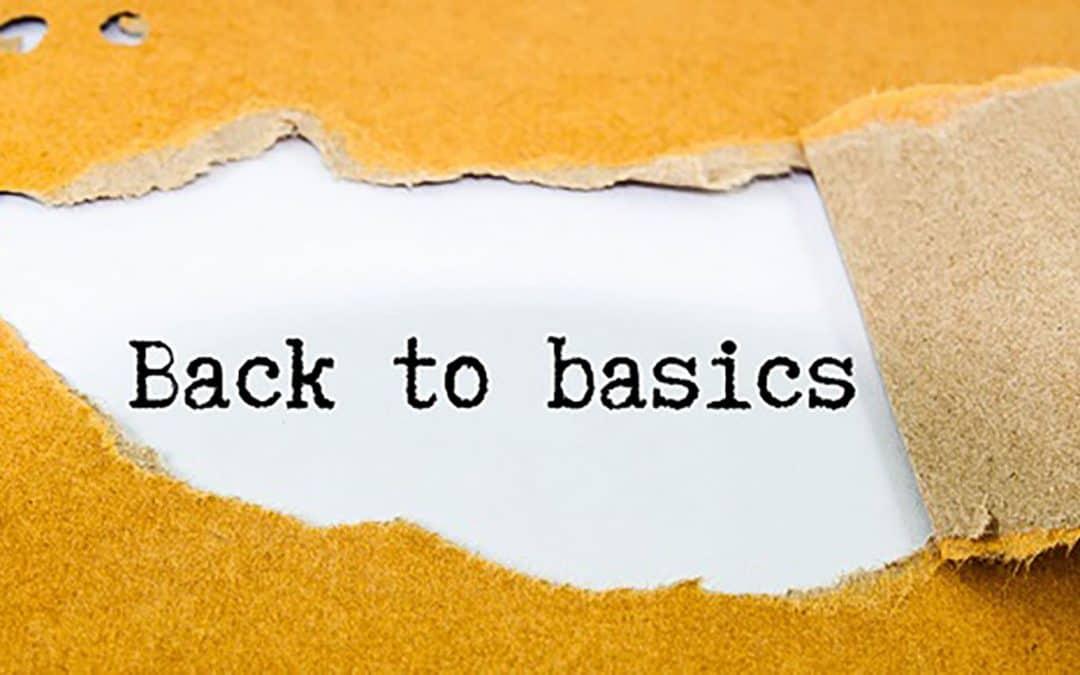 Getting back to basics!